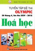Tuyển Tập Đề Thi Olympic 30 Tháng 4 Lần Thứ XXIV - 2018 Môn Hóa Học