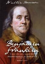 Benjamin Franklin - Cuộc Đời Một Người Mỹ