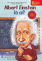 Bộ Sách Chân Dung Những Người Làm Thay Đổi Thế Giới – Albert Einstein Là Ai?