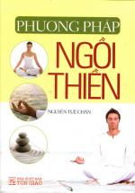 Phương Pháp Ngồi Thiền (Tái Bản)
