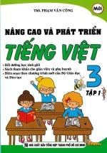 Nâng Cao Và Phát Triển Tiếng Việt 3 Tập 1