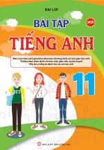 Bài Tập Tiếng Anh 11 ( Chương Trình Thí Điểm )