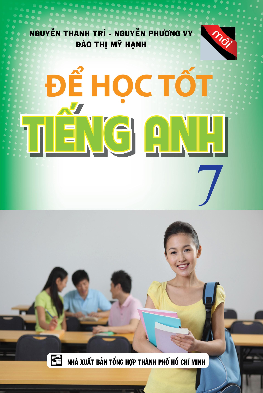 Để Học Tốt Tiếng Anh 7