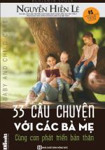 33 Câu Chuyện Với Các Bà Mẹ (Nguyễn Hiến Lê dịch)