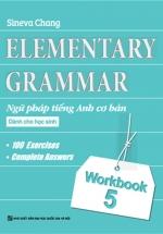 Elementary - Ngữ Pháp Tiếng Anh Cơ Bản Dành Cho Học Sinh T5