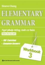 Elementary - Ngữ Pháp Tiếng Anh Cơ Bản Dành Cho Học Sinh (Workbook 3)
