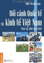 Bối Cảnh Quốc Tế Và Kinh Tế Việt Nam 2001-2010