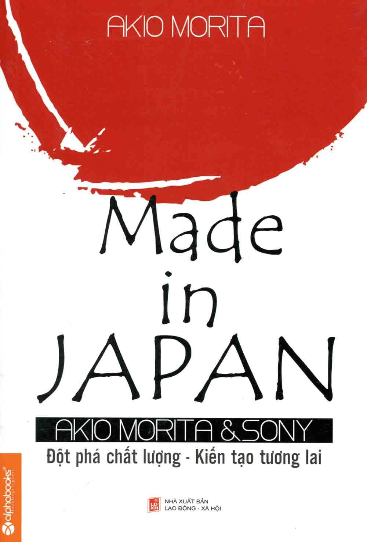 Made In Japan - Đột Phá Chất Lượng - Kiến Tạo Tương Lai
