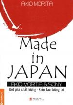 Made In Japan - Đột Phá Chất Lượng - Kiến Tạo Tương Lai  (Tái Bản 2018)