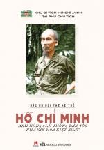 Bác Hồ Với Thế Hệ Trẻ – Hồ Chí Minh Anh Hùng Giải Phóng Dân Tộc