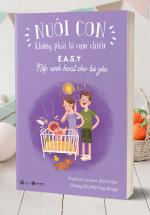 Bộ sách NCKPLCC – Cuốn 2: Chìa Khóa Của Cha Mẹ Thông Thái