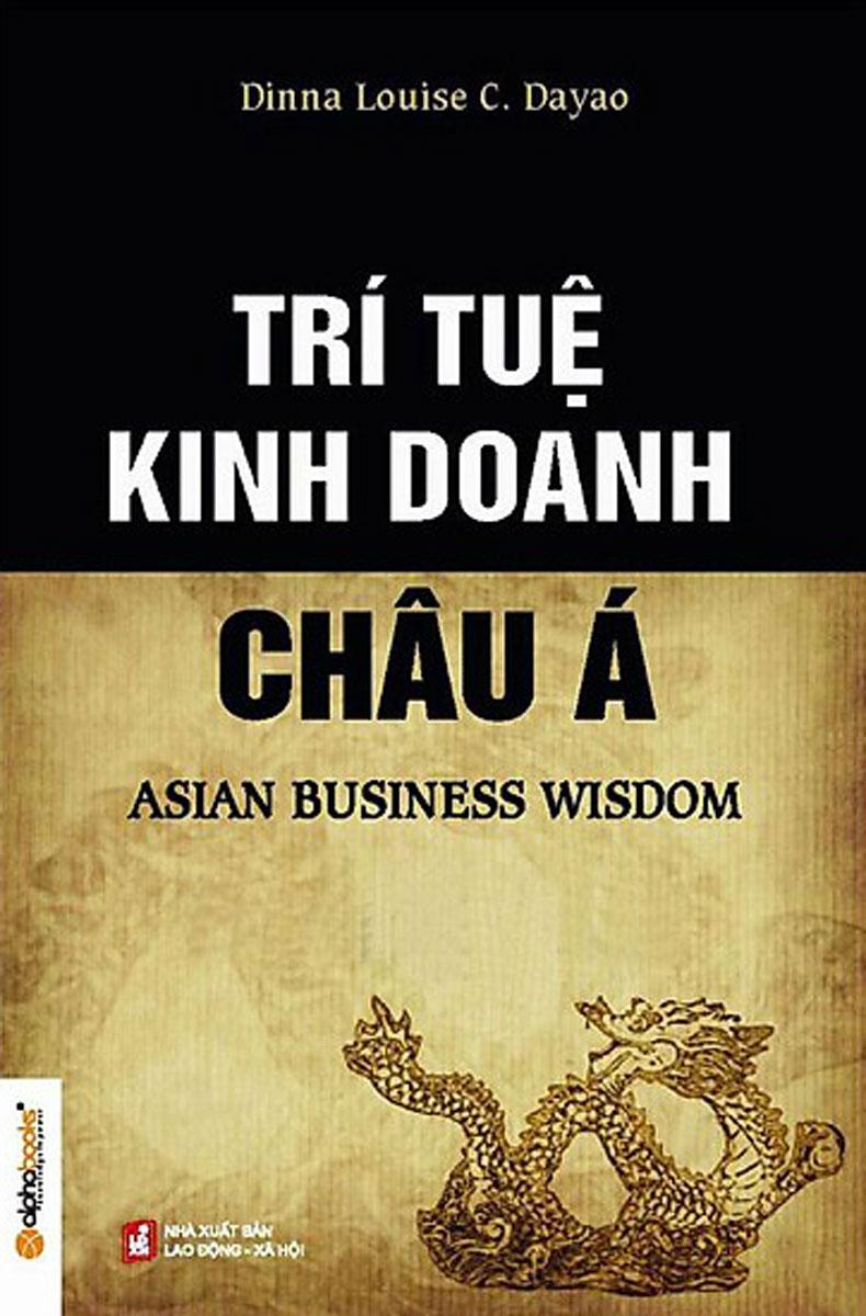 Trí Tuệ Kinh Doanh Nhân Châu Á