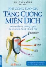 Khí Công Đạo Gia - Tăng Cường Miễn Dịch (Kèm CD)