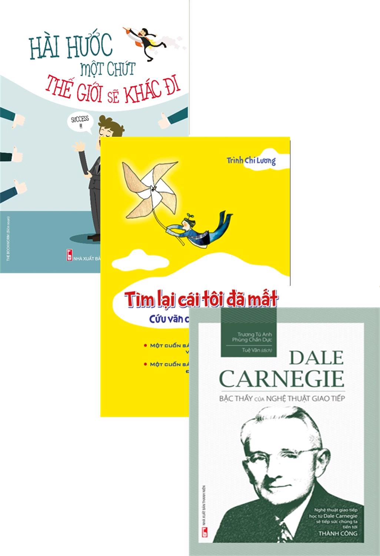 Combo Hài Hước Một Chút Thế Giới Sẽ Khác Đi + Tìm Lại Cái Tôi Đã Mất + Dale Carnegie - Bậc Thầy Của Nghệ Thuật Giao Tiếp