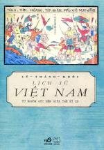 Lịch Sử Việt Nam Từ Nguồn Gốc Đến Giữa Thế Kỉ XX (Tái Bản)