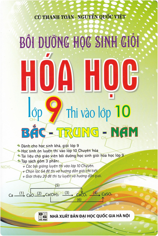 Bồi Dưỡng Học Sinh Giỏi Hóa Lớp 9 Thi Vào Lớp 10 - Bắc Trung Nam