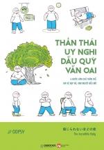 Thần Thái Uy Nghi, Dẫu Quỳ Vẫn Oai