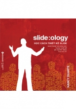 Slide:ology Học Cách Thiết Kế Slide