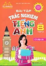 Bài Tập Trắc Nghiệm Tiếng Anh Lớp 8 Tập 2 (Có Đáp Án)
