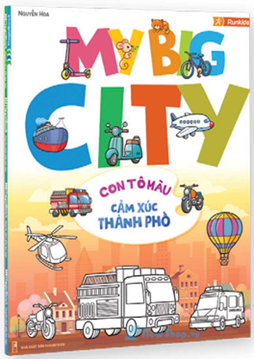 My Big City- Con Tô Màu Cảm Xúc Thành Phố