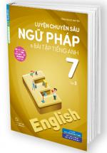 Luyện Chuyên Sâu Ngữ Pháp Và Bài Tập Tiếng Anh 7 Tập 2