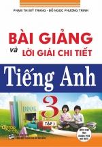 Bài Giảng Và Lời Giải Chi Tiết Tiếng Anh 3 Tập 2