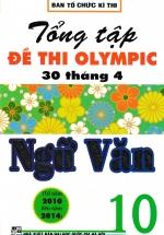 Tổng Tập Đề Thi Olympic 30 Tháng 4 Ngữ Văn 10