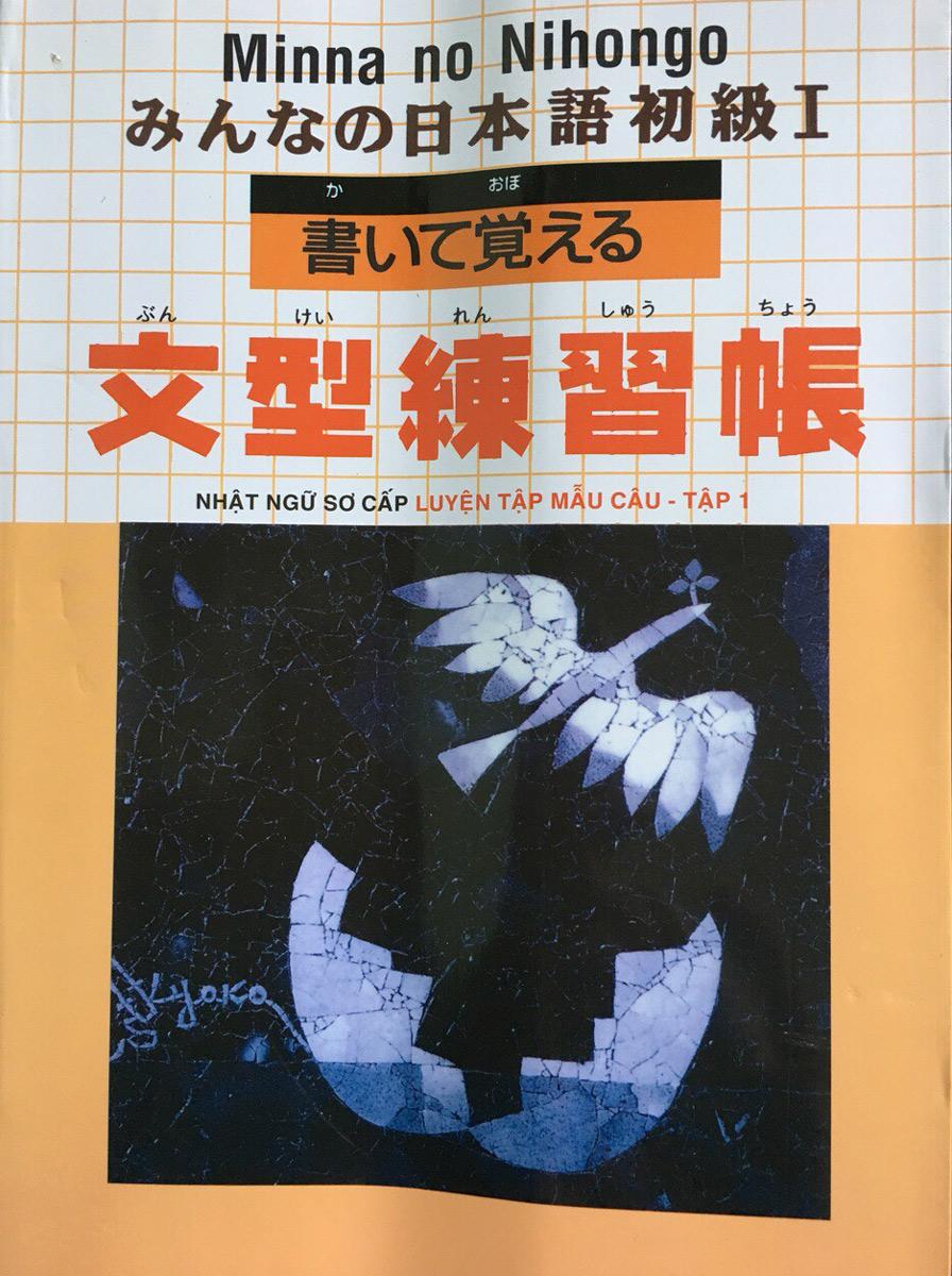 Minna no Nihongo Nhật Ngữ Sơ Cấp - Luyện Tập Mẫu Câu Tập 1