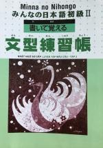Minna no Nihongo Nhật Ngữ Sơ Cấp - Luyện Tập Mẫu Câu Tập 2