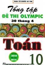 Tổng Tập Đề Thi Olympic 30 Tháng 4 Toán Học 10 ( Từ 2010 đến 2014)