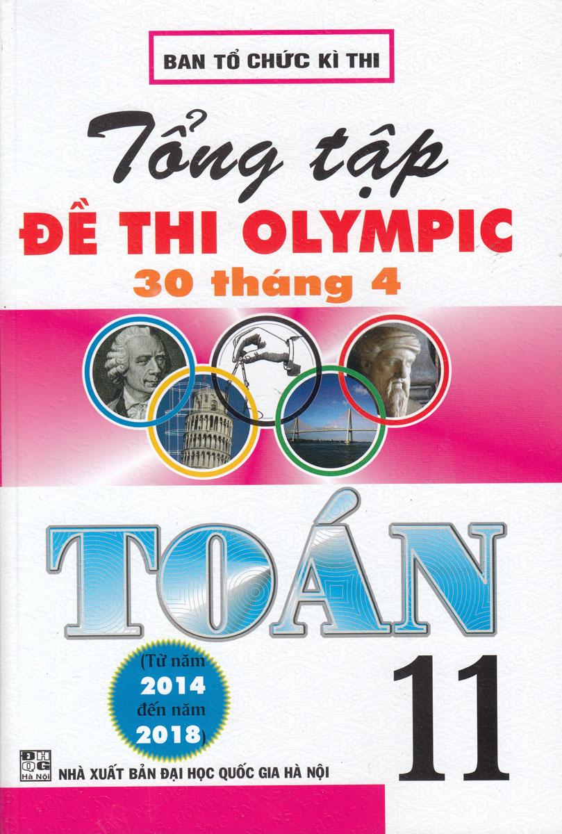 Tổng Tập Đề Thi Olympic 30 Tháng 4 Toán 11 (Từ Năm 2014 Đến Năm 2018)