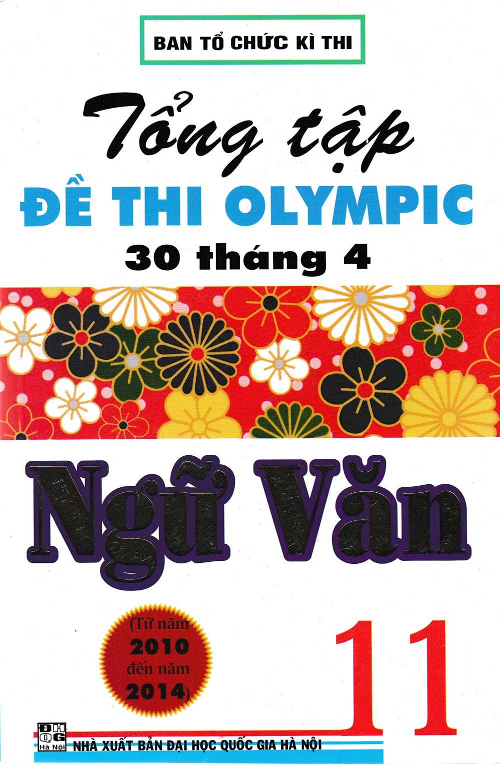 Tổng Tập Đề Thi Olympic 30 Tháng 4 Ngữ Văn 11