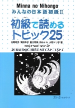 Minna no Nihongo - 25 Bài Đọc Hiểu Nhật Ngữ Sơ Cấp Tập 2