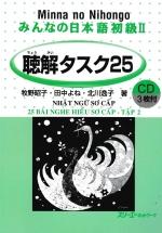 Minna no Nihongo - 25 Bài Nghe Hiểu Nhật Ngữ Sơ Cấp Tập 2
