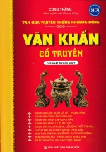 Văn Hóa Truyền Thống Phương Đông: Văn Khấn Cổ Truyền