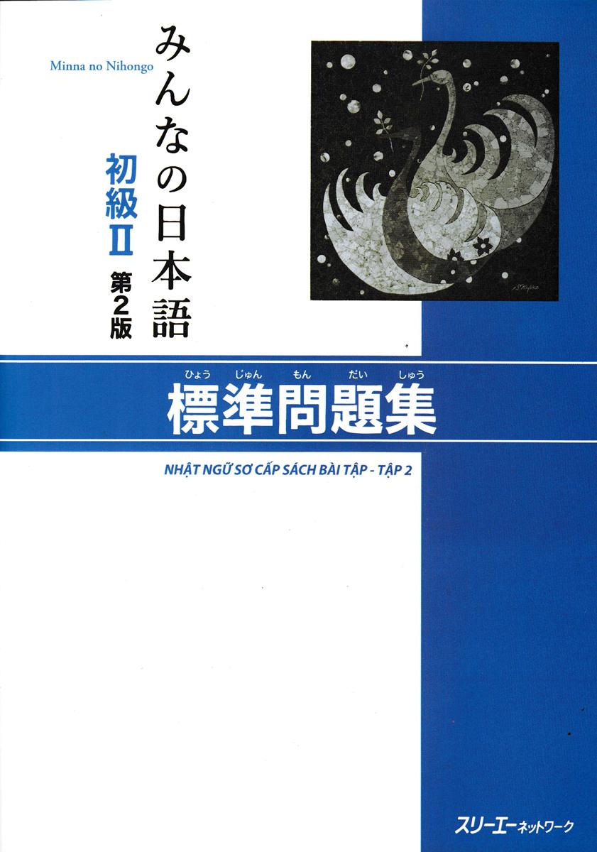 Minna no Nihongo Nhật Ngữ Sơ Cấp - Sách Bài Tập Tập 2