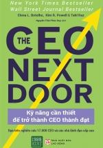 The CEO Next Door: Kỹ Năng Cần Thiết Để Trở Thành CEO Thành Đạt