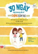 30 Ngày Cùng Con Học Hiểu Về Chống Xâm Hại (Tái Bản 2018)