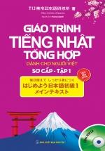 Giáo Trình Tiếng Nhật Tổng Hợp Dành Cho Người Việt Sơ Cấp - Tập 1 (Kèm CD)