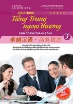 Giáo Trình Tiếng Trung Ngoại Thương Kinh Doanh Thành Công (Tập 3)