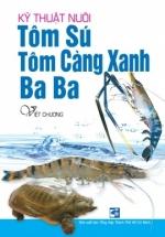 Kỹ Thuật Nuôi Tôm Sú,Tôm Càng Xanh, Ba Ba