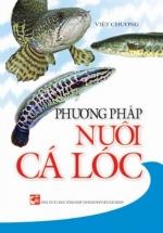 Phương Pháp Nuôi Cá Lóc