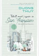 We'll Meet Again In San Francisco - Chờ Em Đến San Francisco - Bản Tiếng Anh