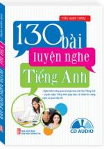 130 Bài Luyện Nghe Tiếng Anh (Kèm CD Audio)