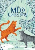 Mèo Chiến Binh - Lửa Và Băng