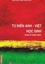 Từ Điển Anh - Việt Học Sinh (10.000 Từ Thông Dụng)