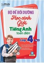 Bộ Đề Bồi Dưỡng Học Sinh Giỏi Tiếng Anh Toàn Diện Lớp 4 Tập 2