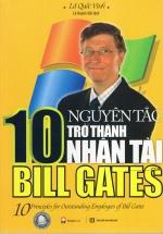 10 Nguyên Tắc Trở Thành Nhân Tài Bill Gates