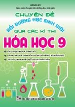 Chuyên Đề Bồi Dưỡng Học Sinh Giỏi Qua Các Kì Thi Hóa Học Lớp 9