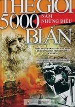 Thế Giới 5000 Năm Những Điều Bí Ẩn